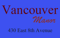 Vancouver Manor 430 8TH V5T 1S7