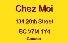 Chez Moi 134 20TH V7M 1Y4