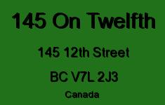145 On Twelfth 145 12TH V7L 2J3