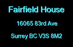 Fairfield House 16065 83RD V3S 8M2