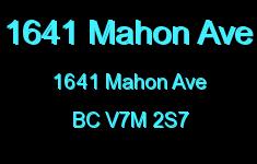 1641 Mahon Ave 1641 MAHON V7M 2S7