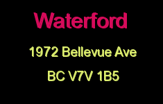 Waterford 1972 BELLEVUE V7V 1B5