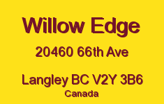 Willow Edge 20460 66TH V2Y 3B6