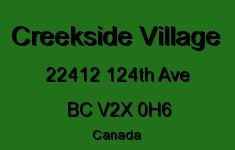 Creekside Village 22412 124TH V2X 0H6