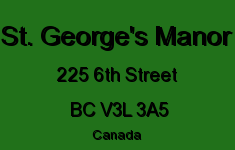 St. George's Manor 225 6TH V3L 3A5