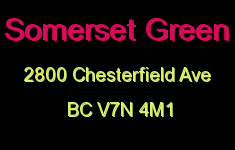 Somerset Green 2800 CHESTERFIELD V7N 4M1
