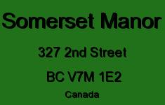 Somerset Manor 327 2ND V7M 1E2