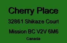 Cherry Place 32861 SHIKAZE V2V 6M6