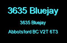 3635 Bluejay 3635 BLUEJAY V2T 6T3