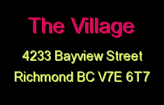 The Village 4233 BAYVIEW V7E 6T7