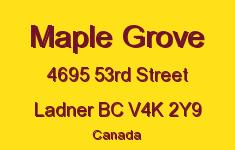 Maple Grove 4695 53RD V4K 2Y9