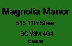 Magnolia Manor 515 11TH V3M 4G4