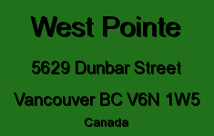 West Pointe 5629 DUNBAR V6N 1W5