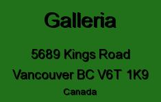 Galleria 5689 KINGS V6T 1K9