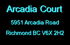 Arcadia Court 5951 ARCADIA V6X 2H2