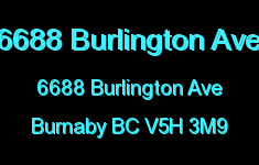 6688 Burlington Ave 6688 BURLINGTON V5H 3M9