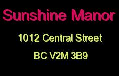 Sunshine Manor 1012 CENTRAL V2M 3B9