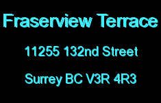 Fraserview Terrace 11255 132ND V3R 4R3
