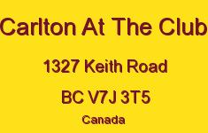 Carlton At The Club 1327 KEITH V7J 3T5