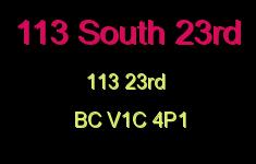 113 South 23rd 113 23RD V1C 4P1