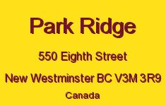 Park Ridge 550 EIGHTH V3M 3R9