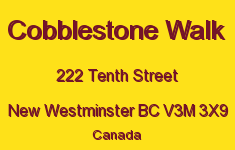 Cobblestone Walk 222 TENTH V3M 3X9