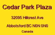 Cedar Park Plaza 32095 HILLCREST N0N 0N0