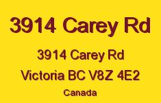 3914 Carey Rd 3914 Carey V8Z 4E2
