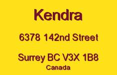 Kendra 6378 142ND V3X 1B8