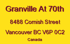 Granville At 70th 8488 CORNISH V6P 0C2