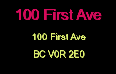 100 First Ave 100 First V0R 2E0