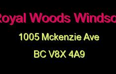 Royal Woods Windsor 1005 McKenzie V8X 4A9