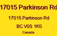 17015 Parkinson Rd 17015 Parkinson V0S 1K0