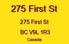 275 First St 275 First V9L 1R3
