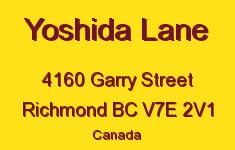 Yoshida Lane 4160 GARRY V7E 2V1
