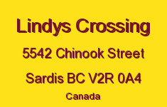 Lindys Crossing 5542 CHINOOK V2R 0A4