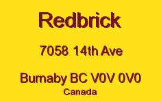 Redbrick 7058 14TH V0V 0V0