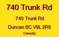 740 Trunk Rd 740 Trunk V9L 2R6