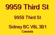 9959 Third St 9959 Third V8L 3B1