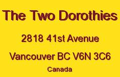 The Two Dorothies 2818 41st V6N 3C6
