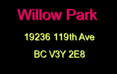 Willow Park 19236 119TH V3Y 2E8
