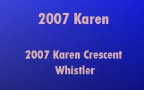 2007 Karen 2007 KAREN V0N 1B2