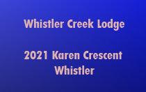 Whistler Creek Lodge 2021 KAREN V0N 1B2