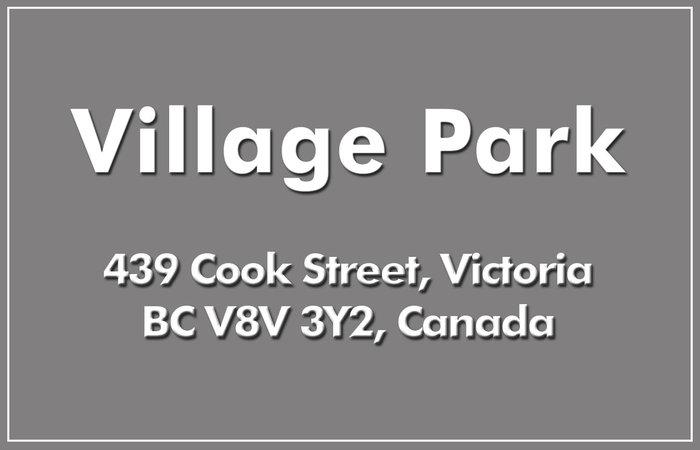 Village Park 439 Cook V8V 3Y2